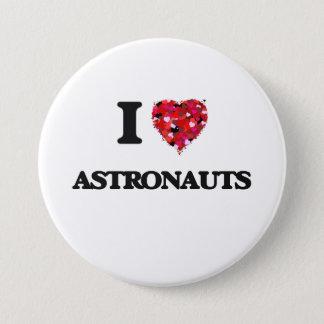 I love Astronauts Button