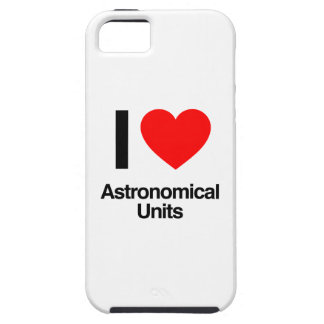 i love astronomical units iPhone 5 case