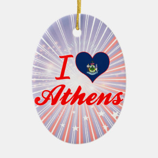 I Love Athens, Maine Ornament
