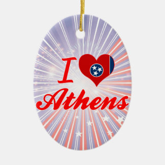 I Love Athens, Tennessee Ornaments