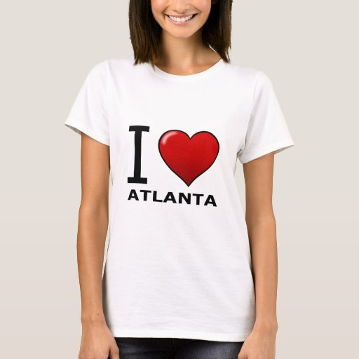 I Love Atlanta Ga Georgia T Shirt Zazzle
