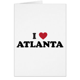I Love Atlanta Georgia Card