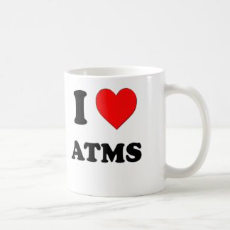 I Love Atms Coffee Mug