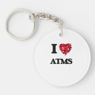 I Love Atms Single-Sided Round Acrylic Keychain