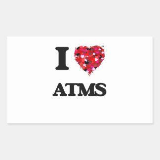 I Love Atms Rectangular Sticker