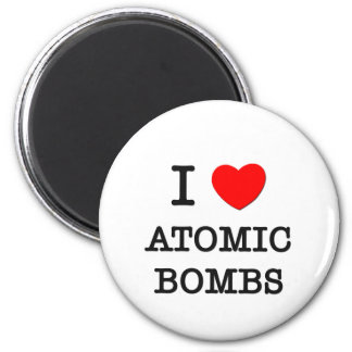 I Love Atomic Bombs 2 Inch Round Magnet