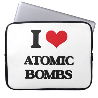 I Love Atomic Bombs Laptop Sleeves
