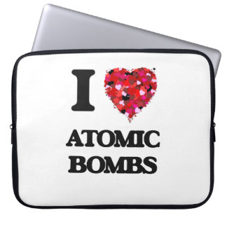 I Love Atomic Bombs Laptop Computer Sleeve
