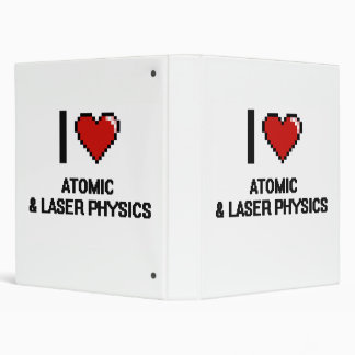 I Love Atomic & Laser Physics Digital Design Vinyl Binder