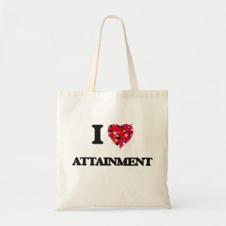 I Love Attainment Budget Tote Bag