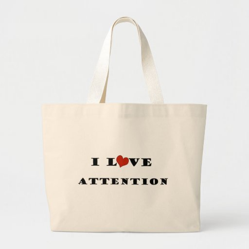 I Love Attention Jumbo Tote Bag