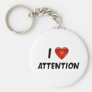 I Love Attention Key Chain