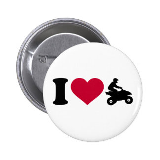 I love ATV Quad Pinback Button