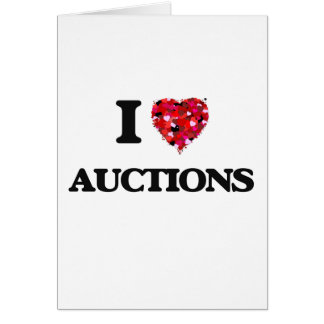I Love Auctions Greeting Card