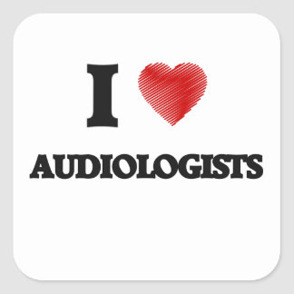 I love Audiologists (Heart made from words) Square Sticker