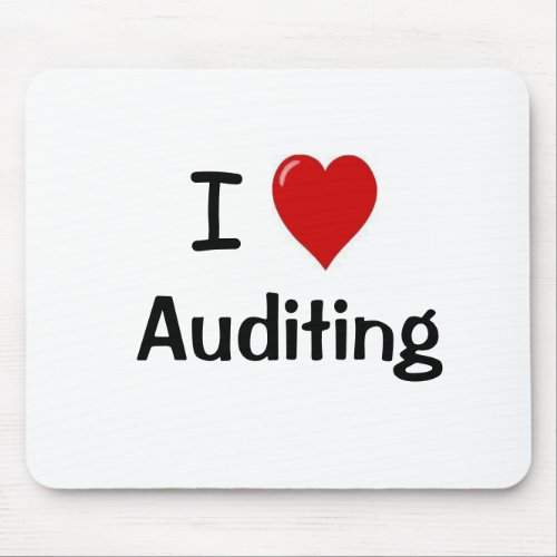 I Love Auditing _ I Heart Auditing Mouse Pad