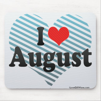 I Love August Mouse Pad