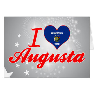 I Love Augusta, Wisconsin Greeting Card
