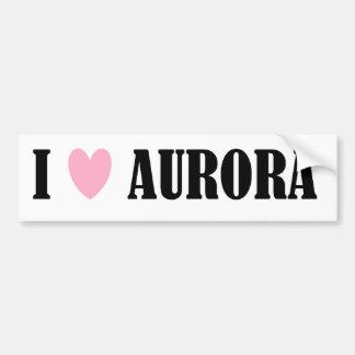 I LOVE AURORA BUMPER STICKER