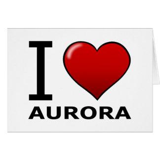 I LOVE AURORA,CO - COLORADO CARD