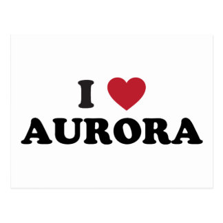 I Love Aurora Colorado Postcard
