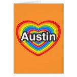 I love Austin. I love you Austin. Heart Greeting Card