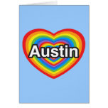 I love Austin. I love you Austin. Heart Cards