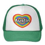 I love Austin. I love you Austin. Heart Trucker Hat