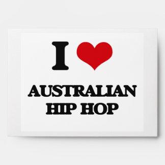 I Love AUSTRALIAN HIP HOP Envelopes