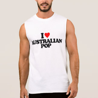 I LOVE AUSTRALIAN POP SLEEVELESS SHIRT