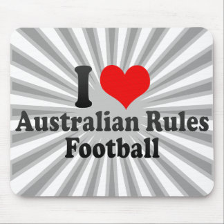 I love Australian Rules Football Mouse Pads