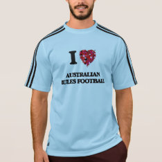 I Love Australian Rules Football T-shirt at Zazzle
