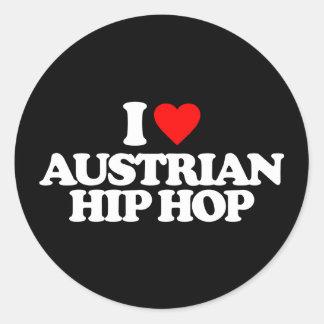 I LOVE AUSTRIAN HIP HOP CLASSIC ROUND STICKER