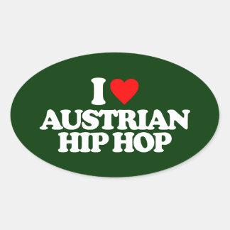 I LOVE AUSTRIAN HIP HOP OVAL STICKER