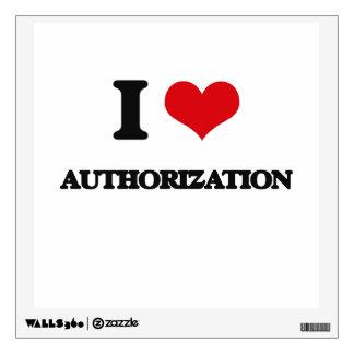 I Love Authorization Wall Sticker
