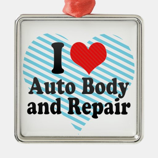 I Love Auto Body and Repair Christmas Ornaments