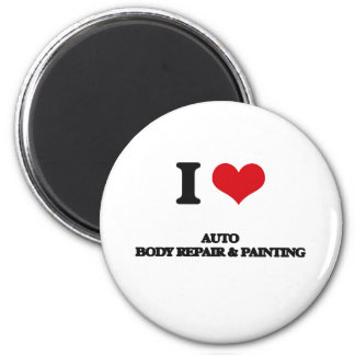 I Love Auto Body Repair & Painting 2 Inch Round Magnet