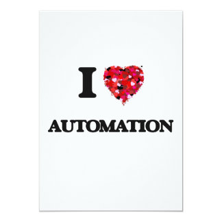 I Love Automation 5x7 Paper Invitation Card