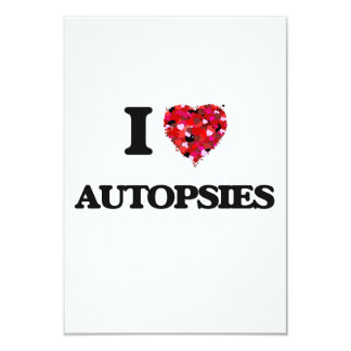 I Love Autopsies 3.5x5 Paper Invitation Card