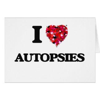 I Love Autopsies Greeting Card