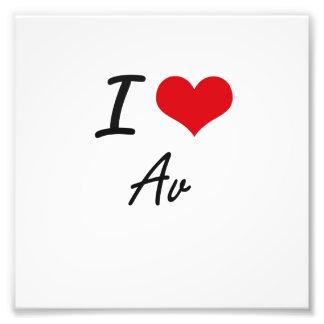 I Love Av Artistic Design Photo Print