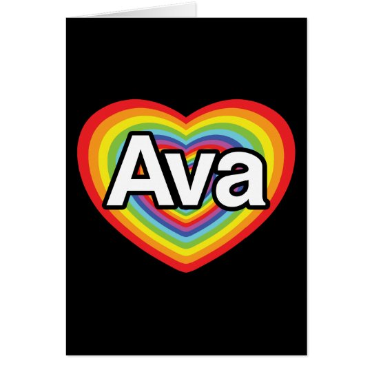 I love Ava, rainbow heart Card