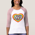 I love Ava, rainbow heart T Shirt