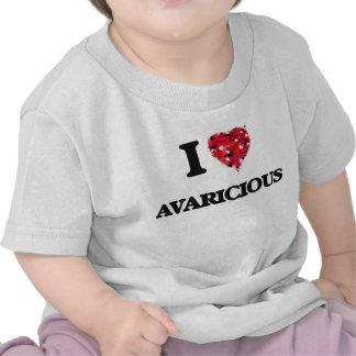 I Love Avaricious Shirts