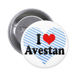 I Love Avestan Pin