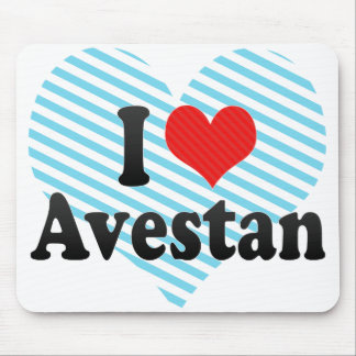 I Love Avestan Mouse Pad
