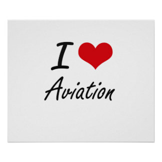 I Love Aviation Artistic Design Poster