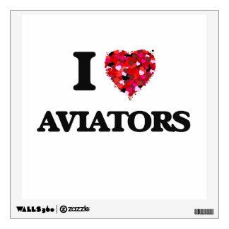 I love Aviators Wall Graphic