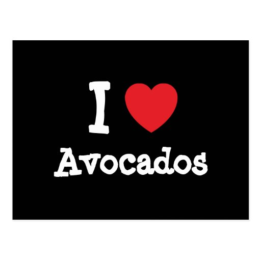 I love Avocados heart T-Shirt Post Cards