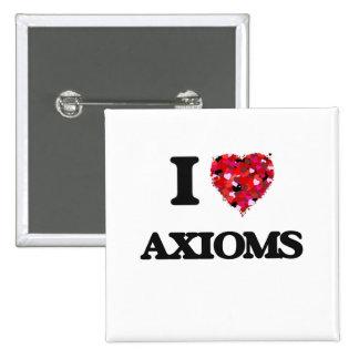 I Love Axioms 2 Inch Square Button